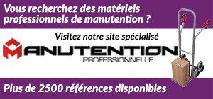Visitez notre site de materiels professionnels - Manutention Professionnelle